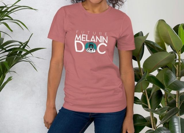 Future Melanin Doc T-shirt  Get yours today!! Shop www.melanindocs.com/shop today to help us make the world of medicine more diverse!